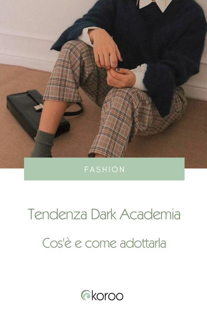 Tendenza dark Academia